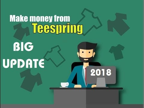 Selling T-shirts | How To Make Money With Teespring 2018