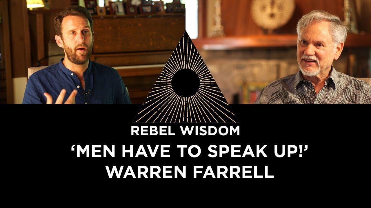 Men have to speak up! With Warren Farrell