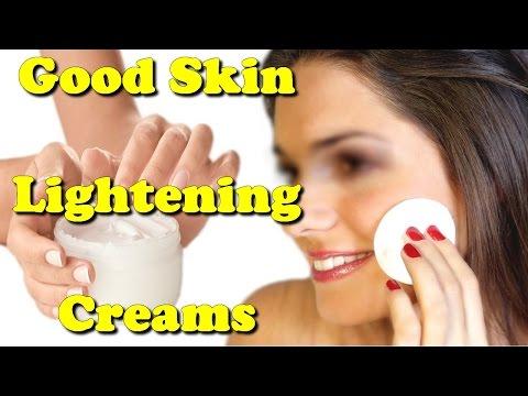 good skin lightening creams