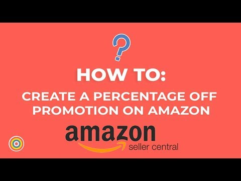 How to Create a Percentage Off Promotion in Amazon Seller Central - E-commerce Tutorials