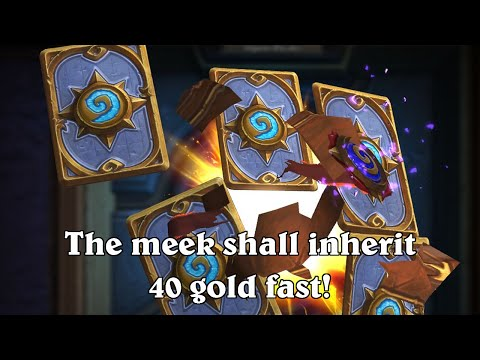 hearthstone the meek shall inherit 40 gold fast