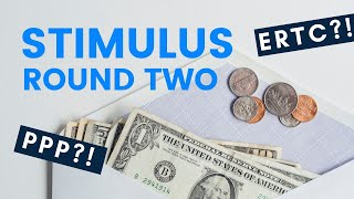 Round Two of Stimulus Act: What are my Options with PPP?