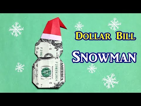 Money Origami Snowman | Christmas Origami Easy out of $1 Dollar Bill
