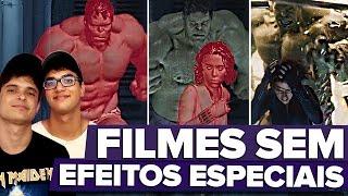FILMES ANTES E DEPOIS DOS EFEITOS ESPECIAIS