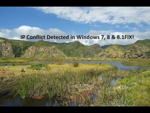 Windows 7, 8 & 8.1 IP Conflict Detected FIX!