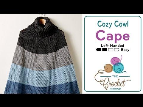 How To Crochet A Cape: Cozy Cowl Cape Poncho