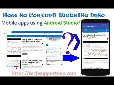 How to Convert a Website into Android Application using Android Studio? [ With Source Code ]