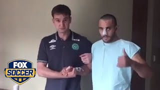 A Chapecoense player that survived the tragic plane crash is walking on his own | FOX SOCCER