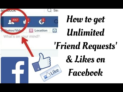How to get unlimited Friend Requests & Likes on Facebook - 2017 works 100%