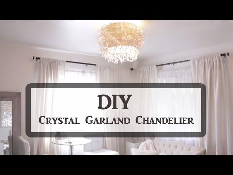 DIY Crystal Garland Chandelier