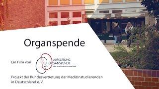 'Organspende' - Ein Kurzfilm