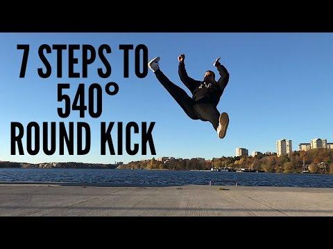 7 steps Tutorial for 540 Round Kick Tutorial