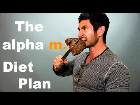 The Alpha M  Diet Plan: Lose Body Fat and Gain Muscle