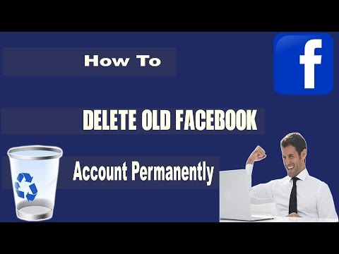 How To Delete Old Facebook Account Permanently