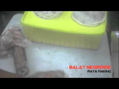 Balay Negrénse: Piaya Making