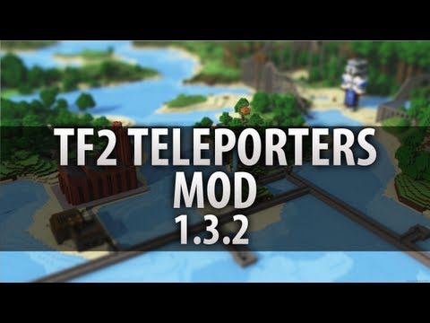 Minecraft Mod! - TF2 Teleporters (Teleportation, Travel Easy & more!)