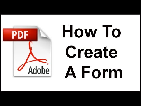 Creating a Fillable Form from Scratch Using Adobe Acrobat