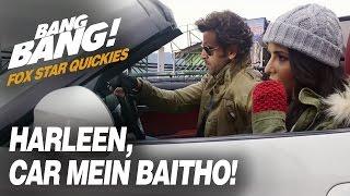 Fox Star Quickies : Bang Bang - Harleen, Car Mein Baitho!