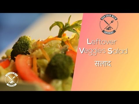 How To Make Leftover Veggies Salad || Healthy Recipe || Chef Pranav Joshi
