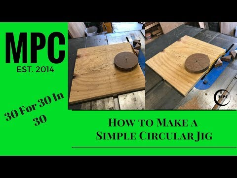 How to Make a Simple Circular Jig