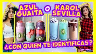 AZUL GUAITA O KAROL SEVILLA - ¿CON QUIEN TE IDENTIFICAS? | TEST DE PERSONALIDAD