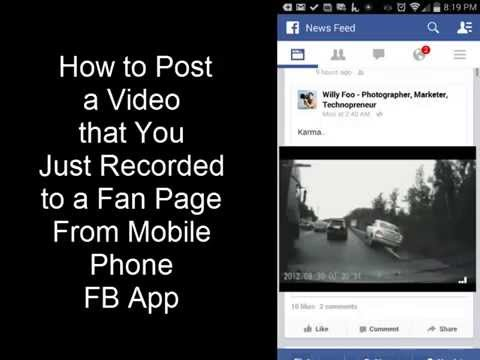 Upload Mobile Video To a Facebook Fan Page