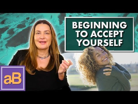 Beginning To Accept Yourself