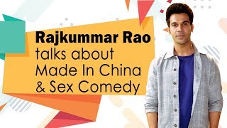 Rajkummar Rao: Made In China is 'NOT' a Sex Comedy or Vulgar   Mouni Roy   Made in China