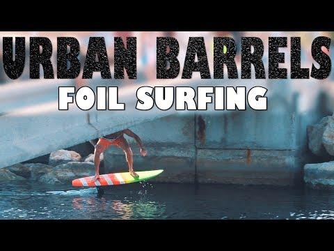 Urban Barrels Foil Surfing | Hydrofoil Pumping