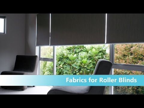 Roller Blinds - how to choose fabric