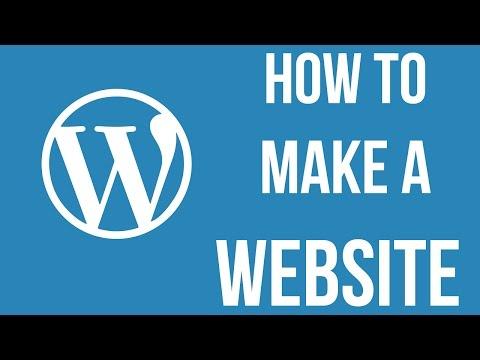 How To Make a Wordpress Website - How To Make a Website