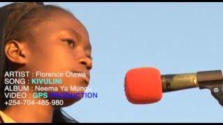 Florence Otewa Kivulini Official Video