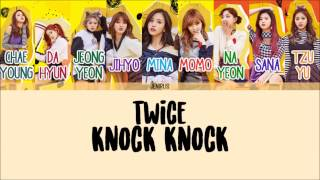 TWICE - Knock Knock [Han/Rom/Eng] Picture + Color Coded Lyrics HD