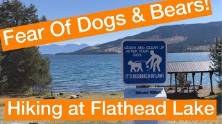 Fear Of Dogs And Bears, Oh My! Hiking at Flathead Lake In Montana. Solo Female Travel.