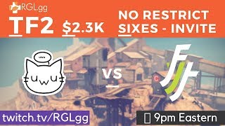 Rgl No Restriction 6s - Invite | Week 1 - Upward | Froyotech Vs Uwu | Powered By Marketplace.tf