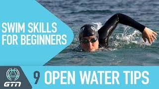 9 Open Water Swimming Tips | Swim Skills For Beginners