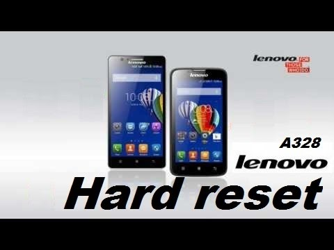 Hard reset Lenovo A328, Сброс Lenovo A328 - сброс до заводских (Hard reset) Хард ресет андроид