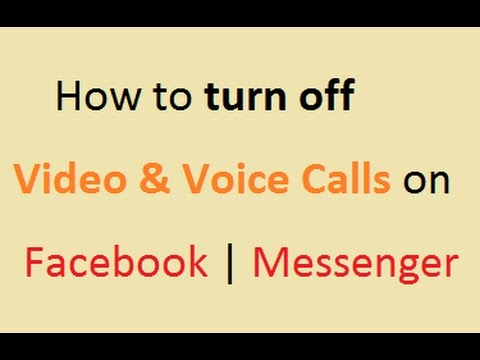 How to turn off Video and Voice Calls on Facebook | FB App