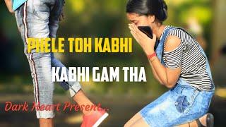 Pehle Toh kabhi kabhi Gham Tha | Tum to Thehre Pardesi New Version | Sad Revenge Love Story