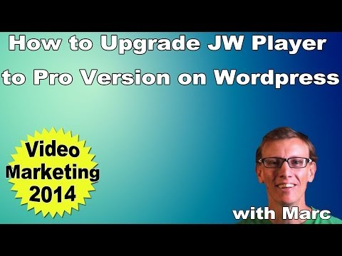 How to Upgrade JW Player to Pro Version on Wordpress