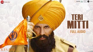 Teri Mitti - Full Audio | Kesari | Akshay Kumar & Parineeti Chopra | Arko | B Praak| Manoj Muntashir