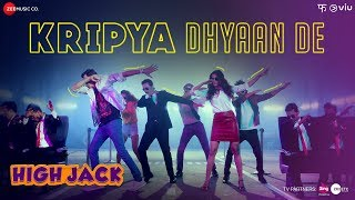 Kripya Dhyaan De - High Jack | Sumeet Vyas, Sonnalli Seygall & Mantra | SlowCheeta | 20th April 2018