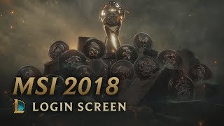 MSI 2018   Login Screen - League of Legends (featuring Danger)