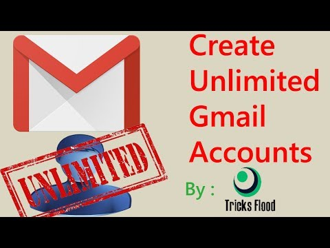 Create Unlimited Gmail Accounts without Phone Verification | Tricks Flood