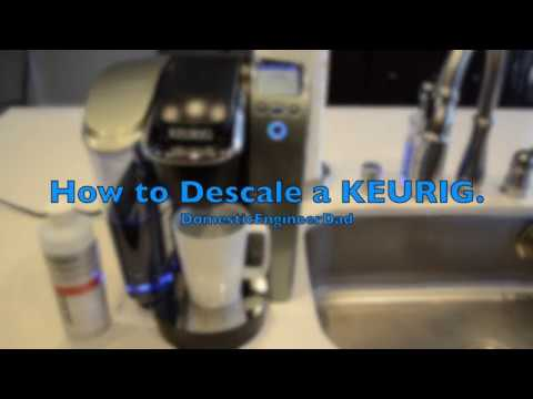 How to Descale a KEURIG.