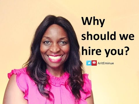 Why Should We Hire You? How to answer job interview question