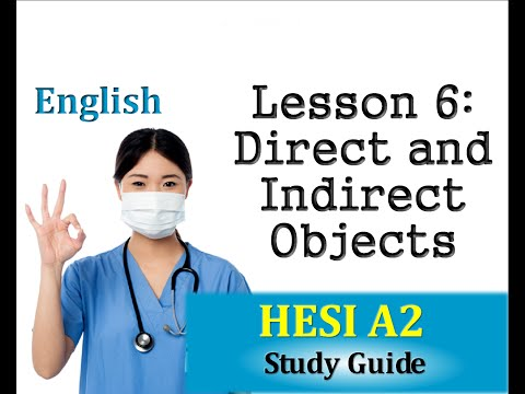 HESI Entrance Exam - English Lesson 6 Direct and Indirect Objects