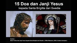 15 DOA DAN JANJI YESUS Kepada St Brigitta Dari Swedia