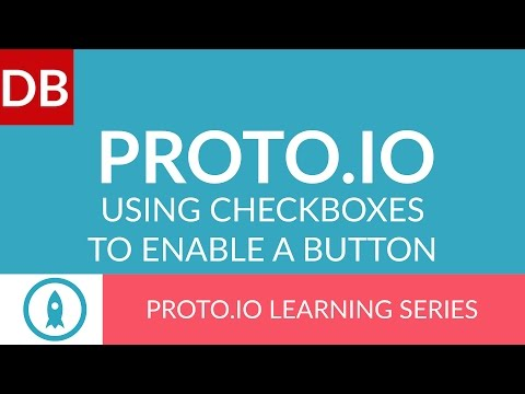 Using Checkboxes to Enable a Button | Proto.io Prototyping Tool