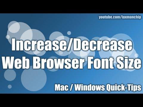 How to increase or decrease font size in web browser